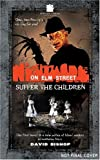 A Nightmare On Elm Street #1: Suffer The Children