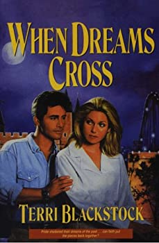 When Dreams Cross 0310207096 Book Cover