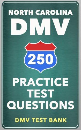 250 North Carolina DMV Practice Test Questions