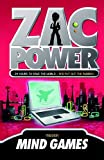 Zac Power #3: Mind Games: 24 Hours to Save the World … and Put Out the Rubbish