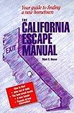 The California Escape Manual, Mark S. Bacon, 0966000021