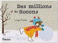 Des millions de flocons par Lerryn Korda