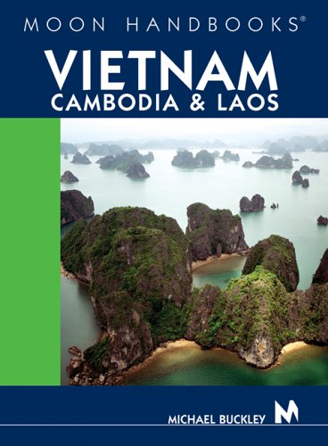 Download Moon Handbooks Vietnam, Cambodia, and Laos PDF