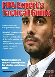 FIFA Expert's Complete Tactical Guide (English Edition)