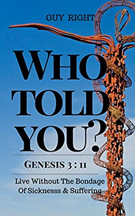 Who Told You That You Are Naked? Genesis 3:11