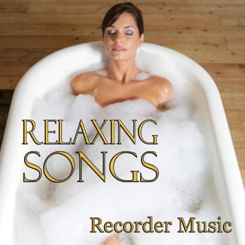 Recorder Music - Relaxing Songs