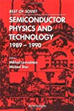 A Best of Soviet Semiconductor Physics and Technology (1989-1990), Levinshtein, M., 9810215797
