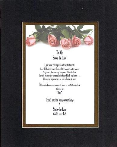 Touching and Heartfelt Poem for Sisters - To My Sister-in-Law, I Just... Poem on 11 x 14 inches Double Beveled Matting (Black on Gold)