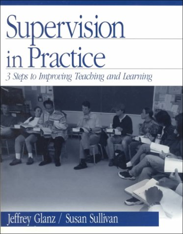 Supervision in Practice: Three Steps to Improving Teaching and Learning