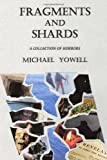 Fragments and Shards, Michael Yowell, 1491256087
