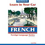 Learn in Your Car: French, Level 1 | Henry N. Raymond