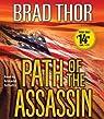 Path of the Assassin Thor, Brad ( Author ) Jul-01-2008 Compact Disc par Thor