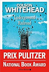 Underground Railroad - version francaise (French Edition)