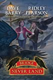 The Bridge to Never Land (Peter)