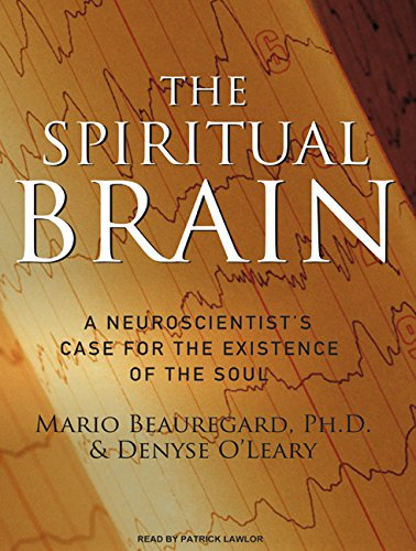 Download The Spiritual Brain: A Neuroscientist's Case for the Existence of the Soul pdf epub