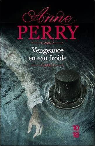 Vengeance en eau froide - Anne PERRY
