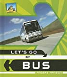 Let's Go by Bus