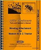 Allis Chalmers C Sickle Bar Mower Operators & Parts Manual