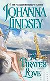 A Pirate's Love (Avon Historical Romance) (English Edition)