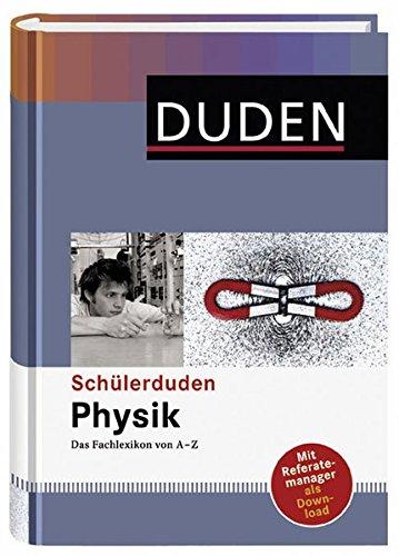 Physik: Das Fachlexikon von A-Z (Schülerduden)