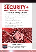CompTIA Security+ Get Certified Get Ahead: SY0-501 Study Guide, 4th Edition Front Cover