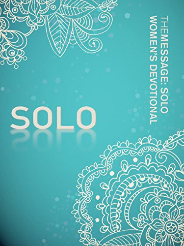The Message: SOLO Women's Devotional (Softcover, - Solos Softcover