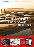 Côte d'opale - Baie de Somme entre terre & mer
