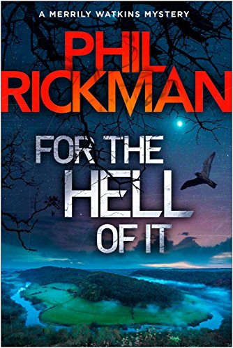 For the Hell of It: Merrily Watkins is back, in this chilling and transfixing mystery (Merrily Watkins Series)