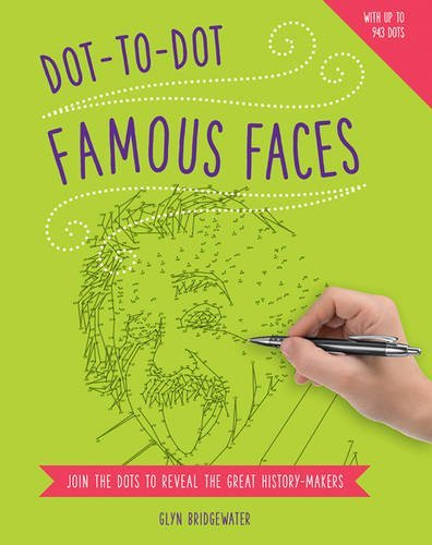 Dot-to-Dot: Famous Faces: Join The Dots To Reveal The Great History-Makers by Glyn Bridgewater - Mall Bridgewater
