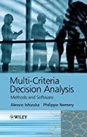 Multi-criteria Decision Analysis: Methods and Software Front Cover