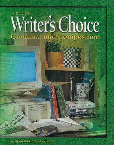 Writers Choice: Grammar and Composition, Grade 12, Student Edition