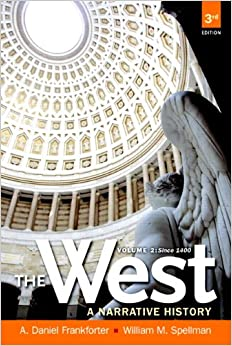 the-west-a-narrative-history-volume-two-since-1400-3rd-edition
