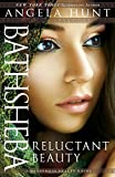 img - for Bathsheba: Reluctant Beauty (A Dangerous Beauty Novel) (Dangerous Beauty Novels) by Angela Hunt (2015-09-01) book / textbook / text book