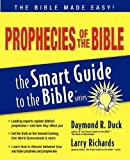 Prophecies of the Bible, Daymond R. Duck, 1418509957