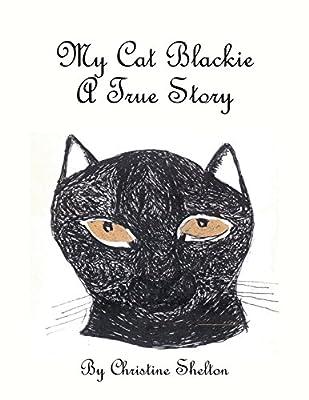 My Cat Blackie: A True Story