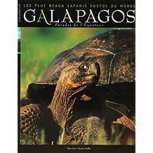 Galapagos paradis de l'équateur les plus beaux safaris photos du