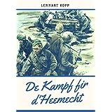 De Kampf fir d'Heemecht (Luxembourgish Edition)