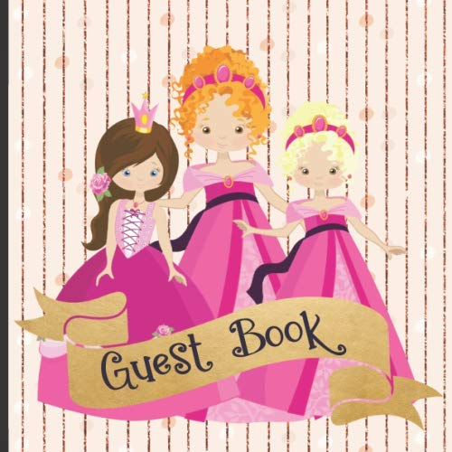 (Guest Book: Gorgeous Princess Theme Party Guest Book Includes Gift Tracker and Picture Memory Section (Princess Party Guest Books))
