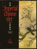 Imperial Chinese Art, Outlet Book Company Staff and Random House Value Publishing Staff, 0517416476