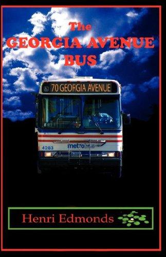 Read Online The Georgia Avenue Bus pdf epub