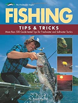 Fishing tips tricks more than 500 guide for Fishing tips and tricks