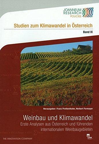 weinbau-und-klimawandel-erste-analysen-aus-sterreich-und-fhrenden-internationalen-weinbaugebieten-studien-zum-klimawandel-in-sterreich-band-9