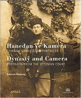 Dynasty And Camera Portraist From The Ottoman Court Bahattin