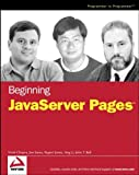 Beginning JavaServer Pages, Vivek Chopra and John T. Bell, 076457485X