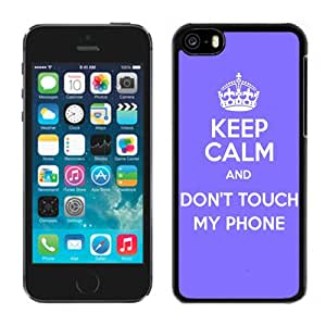 Keep Calm Dont Touch Durable High Quality iPhone 5C Phone Case