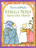 Strega Nona Meets Her Match, Tomie dePaola, 0399224211