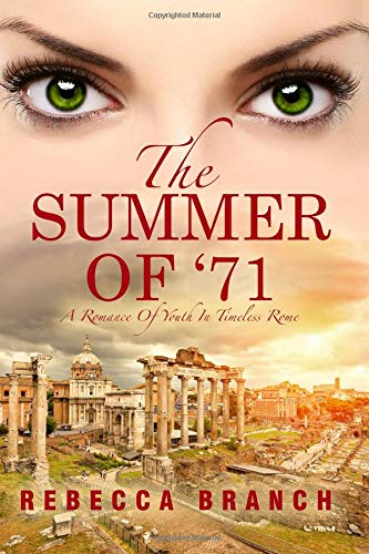 Download The Summer of '71: A Romance of Youth in Timeless Rome (Art Historian Super-hero Series) (Volume 1) PDF