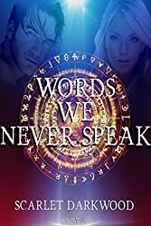 Words We Never Speak