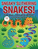 snake coloring book - Sneaky Slithering Snakes! Fun and Colorful Reptile Coloring Book
