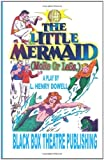 The Little Mermaid (More or Less. ), L. Dowell, 0615539769